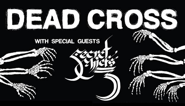 Dead Cross / Secret Chiefs 3 Tour